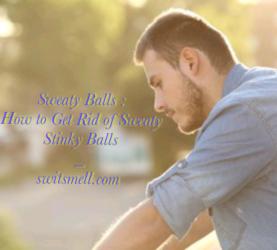 Sweaty Stinky Balls