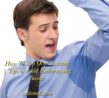stop sweating