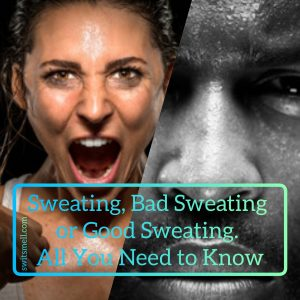 bad and good sweating